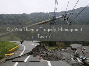 Tragedy Management